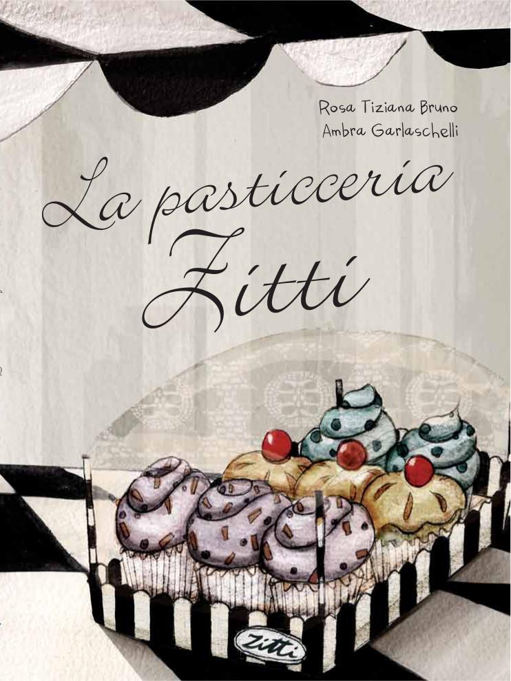 """prima di copertina """"La pasticceria Zitti"""""""